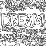 Your Dream Does Not Have an...